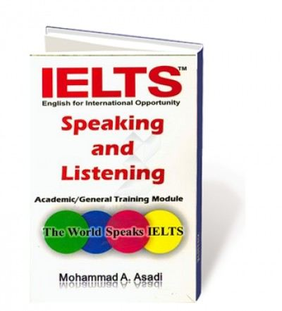 IELTS speaking and IELTS listening: academic/general training module